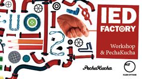 2011 / IED Factory Workshop