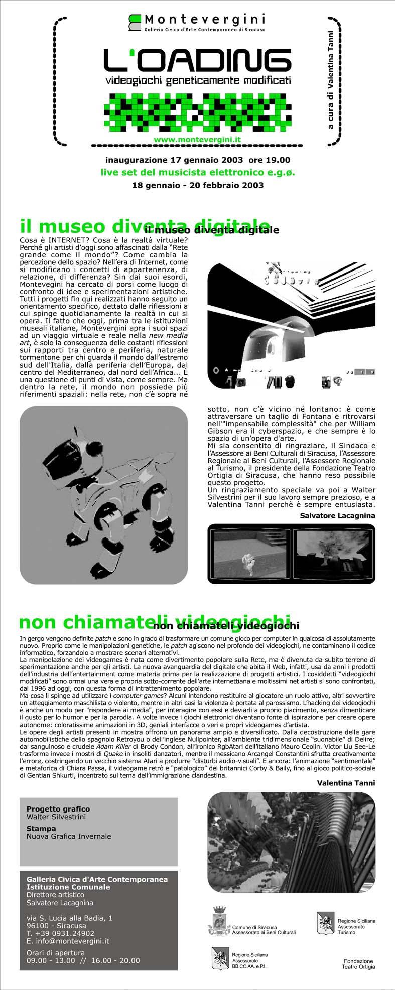 2003 / L'oading – Videogiochi geneticamente modificati