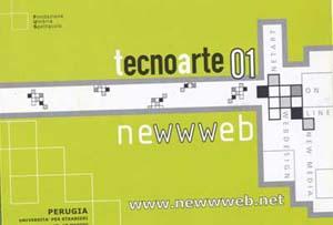2001 / Tecnoarte 2001 – NeWWWeb