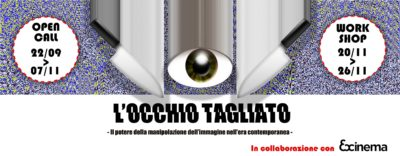 2016 / L'occhio tagliato: Workshop sulla manipolazione dell'immagine