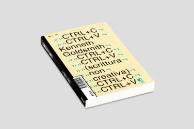2019 / CTRLC, CTRLV. Scrittura non creativa