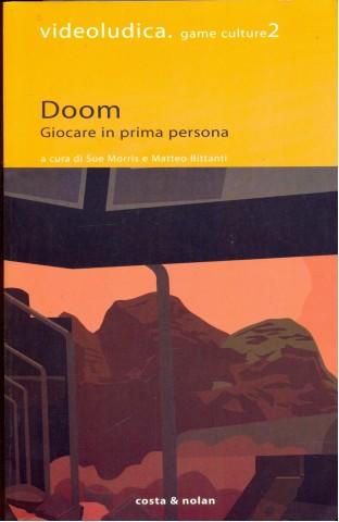 2005 / Doom. Giocare in prima persona