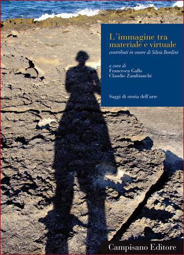 2013 / L'immagine tra materiale e virtuale