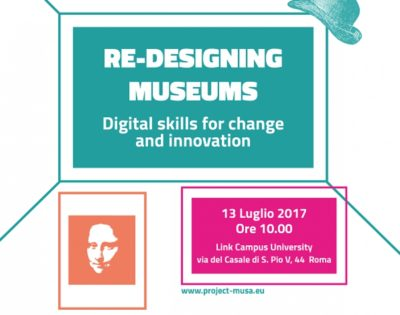 2017 / Re-designing museums. Digital skills for change and innovation